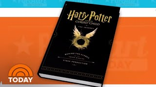 New 'Harry Potter' Book Goes Behind The Scenes Of 'Cursed Child' | TODAY