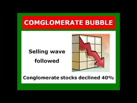 The Conglomerate Bubble: Random Walk Down Wall Street: