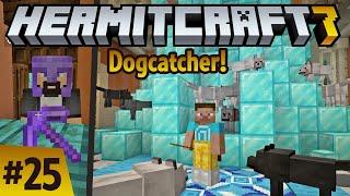 Hermitcraft 7: I'm the dogcatcher! New netherite pick from @VintageBeef ! ep25