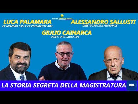 La storia segreta della Magistratura -  L. Palamara, A. Sallusti, G. Cainarca