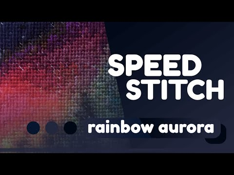 Speed Stitching Rainbow Aurora | Time Lapse Embroidery