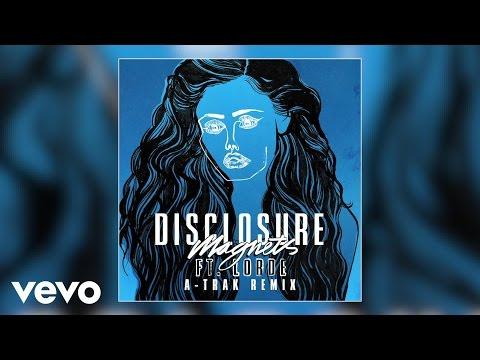 Disclosure  Magnets ATrak Remix ft Lorde