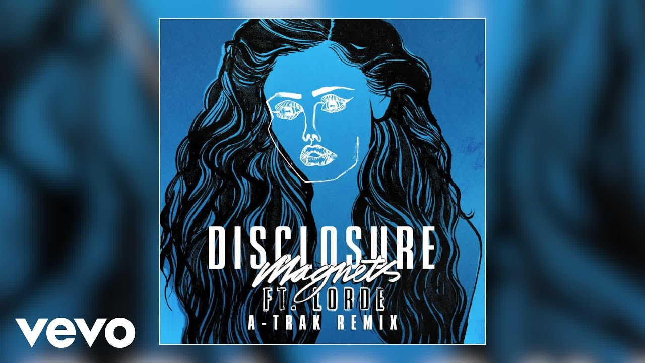 Disclosure magnets feat lorde