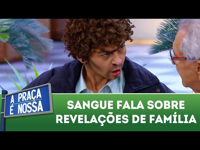 Sangue fala sobre revelações de família | A Praça É Nossa (01/11/18)