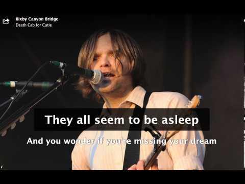 Death Cab for Cutie- Bixby Canyon Bridge (Lyrics)