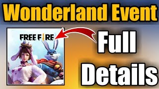 Freefire Wonderland Event Full Details || How to Collect all eggs || Freefire Map changes || ❤️