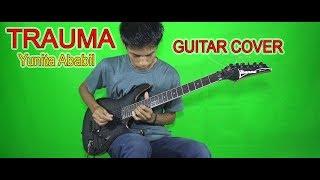 Baixar Trauma - Yunita Ababil l Guitar Cover By Hendar l