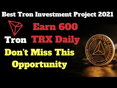 Earn 600 TRX Daily 🤑   100x Your Investment    Free Cryptocurrency earning FREE TRON TRX MINING