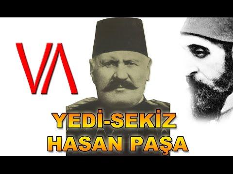 Yedi Sekiz Hasan Paşa Kimdir ? - Çırağan Baskınında Abdülhamit Hanı Koruyan Paşa HD