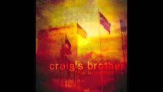 Watch Craigs Brother Fallen video