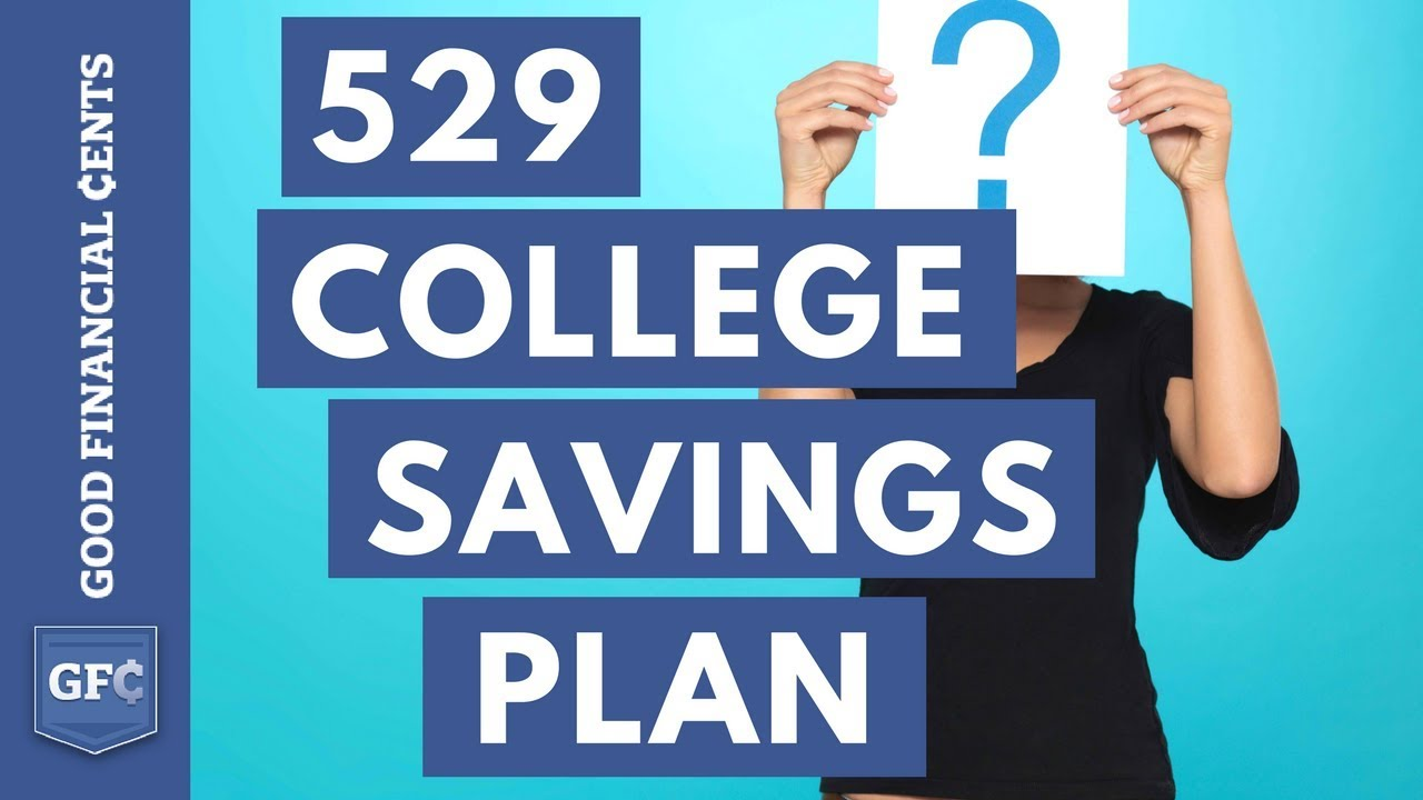 529 college savings plan youtube for 520 plan