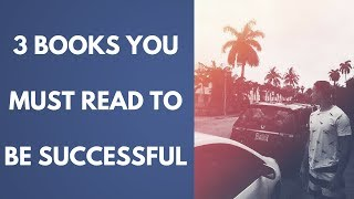 3 Books You MUST Read To Be Successful | How Biographies Create Millionaires