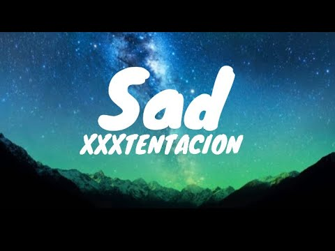 Sad - XXXTENTACION (Clean - Lyrics)