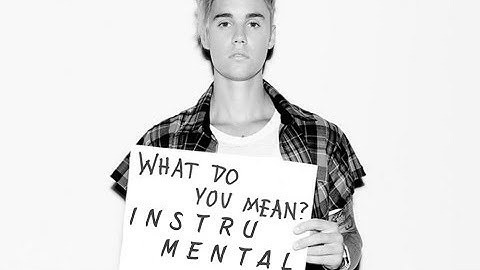justin bieber  what do you mean instrumental