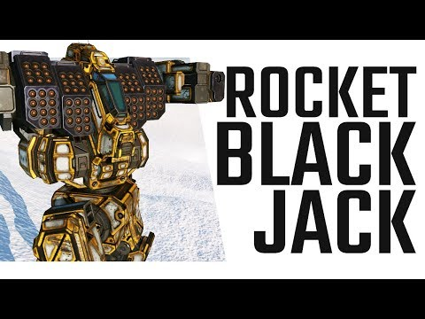 I am the Rocket Man! Blackjack Loyalty Mech Build - Mechwarrior Online The Daily Dose #485