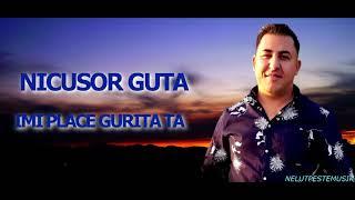 Descarca NICUSOR GUTA - IMI PLACE GURITA TA (Originala 2020)