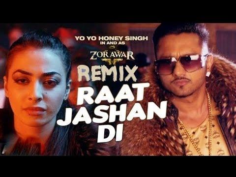 Raat Jashan Di | Remix By DJ TOWN | ZORAWAR | Yo Yo Honey Singh, Jasmine Sandle