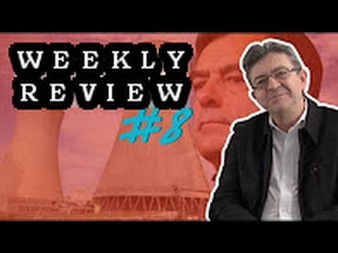 Mélenchon on Fillon, Nuclear Energy and a Starving Food Thief - Weekly review #8 (with subtitles)