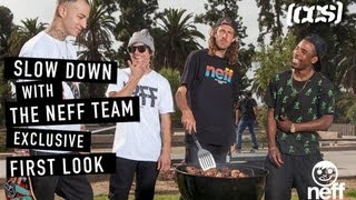 CCS Exclusive First Look | Slow Down With The Neff Team