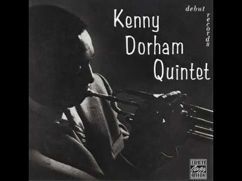 Kenny Dorham - 1953 - Quintet - 06 I Love You