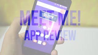 Meet Me App Review!
