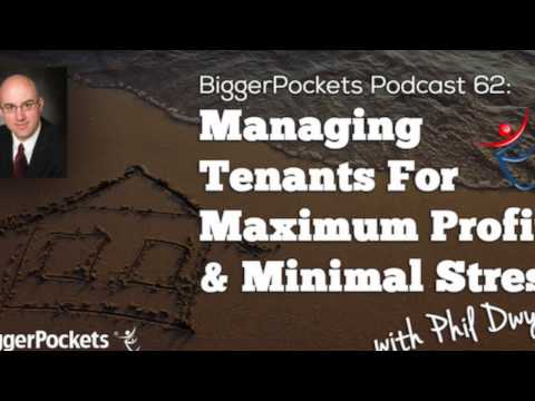Managing Tenants For Maximum Profit & Minimal Stress with Phil Dwyer | BP Podcast 62