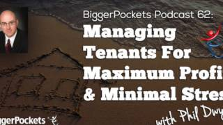 Managing Tenants For Maximum Profit Minimal Stress With Phil Dwyer