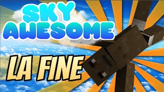 MONUMENTO COMPLETATO - Ep. #21 [Finale] - Sky Awesome