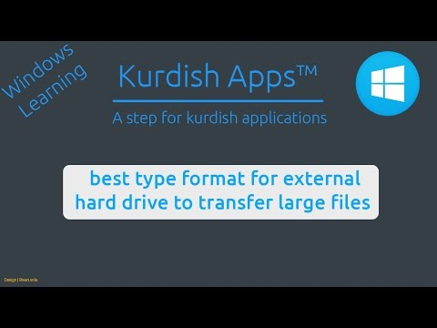 Kurdishapps | best type format for external hard drive to transfer large files