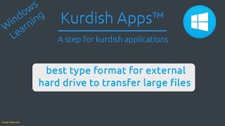 Kurdishapps   best type format for external hard drive to transfer large files