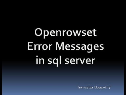 Openrowset Error Messages in sql server