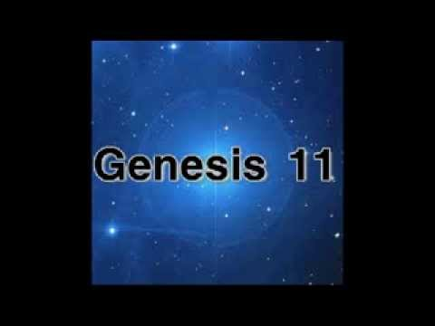 The Holy Bible : GENESIS 11 : Full Chapter Audio with Text in Description