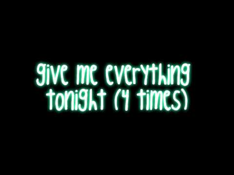 Give Me Everything Tonight   Pitbull ft  Neyo, Nayer   Afrojack w  lyrics on screen   download HD