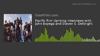 Pacific Rim Uprising Interviews with John Boyega and Steven S. DeKnight