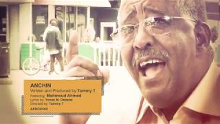 Tommy T featuring Mahmoud Ahmed - ANCHIN አንቺን