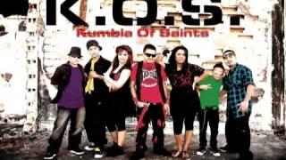 Porque  La Kumbia ESta Buena!!!- K.O.S (Kumbia Of Saints)