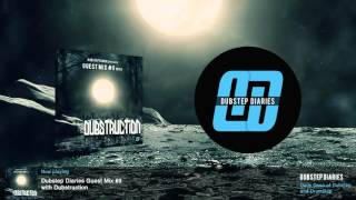 Dubstep Diaries Guest Mix #9 with Dubstruction