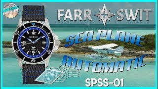 Tremendous Value! | Farr and Swit Sea Plane Day Trip 100m Automatic SPSS-01 Unbox & Review