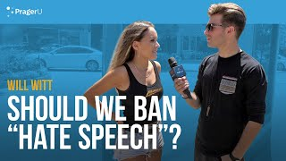 "Will Witt Asks if We Should We Ban ""Hate Speech"""