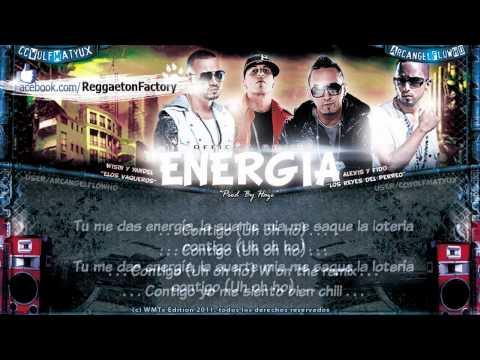 """Alexis & Fido Ft. Wisin & Yandel - """"Energía Remix"""" Con Letra ★New Reggaeton 2011★"""