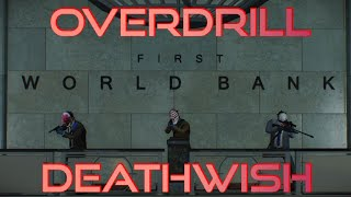 PAYDAY 2 Overdrill Deathwish Livestream PS4