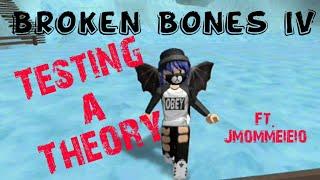 Les os cassés IV de ROBLOX Tester une théorie