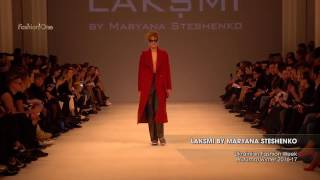 Показ    LAKSMI BY MARYANA STESHENKO, Ukrainian Fashion Week, Осень Зима 2016 17