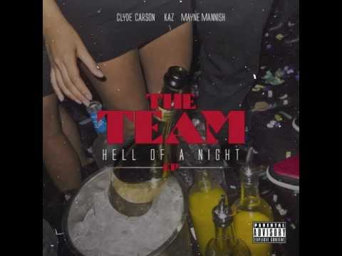 The Team - Hell Of A Night (feat. 2Tha)