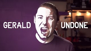 Channel Trailer - Gerald Undone (2019)