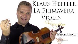 Klaus Heffler La Primavera Violin from Fiddlershop