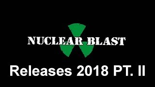 NUCLEAR BLAST - Releases 2018 - Pt. II (OFFICIAL)