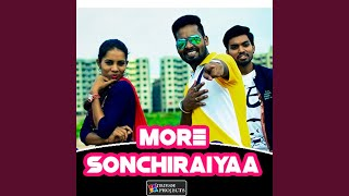 More Sonchiraiyaa