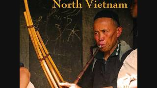 Sublime Frequencies: Ethnic Minority Music Of North Vietnam