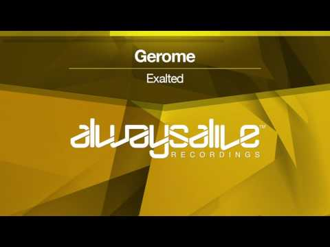 Gerome - Exalted [OUT NOW]
